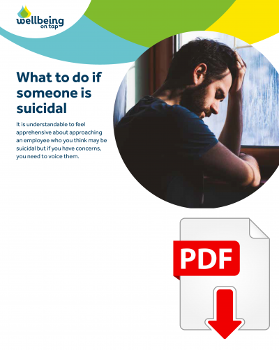 MP Wellbeing What to do when someone is suicidal